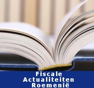 Fiscale Actualiteiten Roemenie